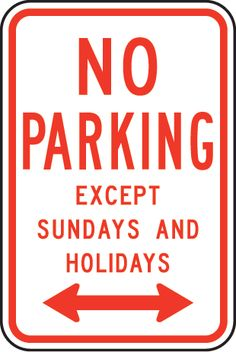 No Parking Except Sundays Sign MUTCD R7-3