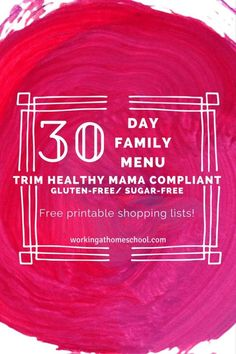 30 Day Family Menu for the Trim Healthy Mama Plan!  www.TrimHealthyMama.com