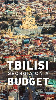 It's super easy to visit Tbilisi, Georgia on a budget. Contrary to the idea that it's a post-Soviet wasteland, Tbilisi is actually a lively city with friendly people, cheap food and booze, and super budget accommodations. Read on to find out more reasons Tbilisi is a budget traveler's dream!: