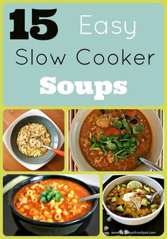 Sign me up for 15 easy and delicious slow cooker soups. These meals pretty much make themselves! LOVE IT!!!