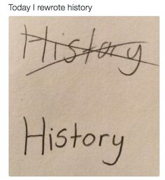History being made: | 33 Puns That Will Make You Laugh Harder Than You Should
