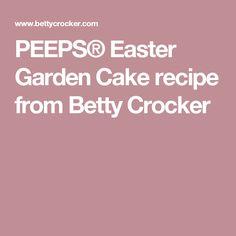 PEEPS® Easter Garden Cake  recipe from Betty Crocker