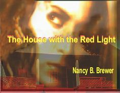 The House with the Red Light by Nancy B. Brewer,http://www.amazon.com/dp/1595817204/ref=cm_sw_r_pi_dp_IrGhsb1QJJVFKQB3