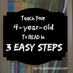 IN 3 EASY STEPS    This article is written from my own experience. By the Grace of Allah, I was able to teach my son to read fluently when ...