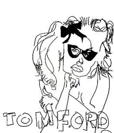 belle BRUT sketchbook: #tomford #fashion #style #illustration #blindcontour  © belle BRUT 2014 http://bellebrut.tumblr.com/post/93743371160/belle-brut-sketchbook-tomford-fashion-style