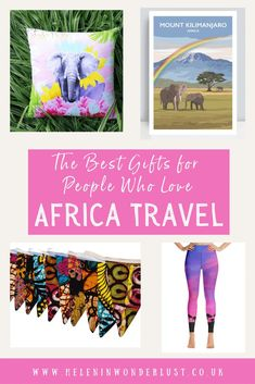The Best Gifts for People Who Love Africa Travel