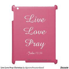 Live Love Pray Christian iPad Cover