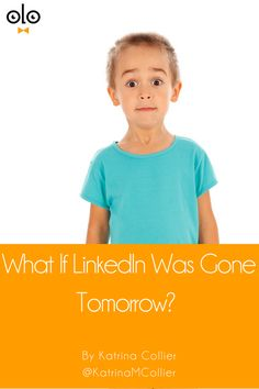 What if LinkedIn was gone tomorrow? by Katrina Collier. I asked leading Recruiters & Sourcers what they'd do if LinkedIn was gone tomorrow via @Searchologist