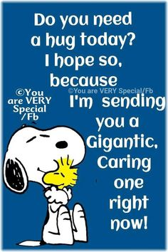 pin by karla lovell on for the love of my life snoopy Snoopy Images, Snoopy Pictures, Charlie Brown Quotes, Charlie Brown And Snoopy, Peanuts Quotes, Snoopy Quotes, Hug Quotes, Funny Quotes, Snoopy Hug