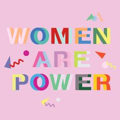 Women are Power/ motivational + inspirational quotes/ positivity/ word up/ typography design/ feminist art/ femme/ girl power/ female empowerment Letras Cool, Quotes To Live By, Life Quotes, Quotes Quotes, Trust Quotes, Boss Quotes, Lyric Quotes, Movie Quotes, Funny Quotes