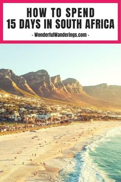 Planning to travel to South Africa? Check out this 15-day South Africa travel itinerary including places like Cape Town and the Garden Route | South Africa travel tips - South Africa travel guide - South Africa travel - South Africa travel beautiful places