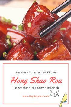 """♨ Hong Shao Rou Rezept zum selbst nachkochen. Hong Shao Rou, wörtlich übersetzt """"rot geschmortes Fleisch"""", ist ein klassisches Schweine-Gericht aus China."""
