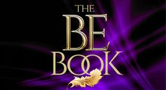 BE Book | A Journey Into Miracles and Guide to Self-Liberation