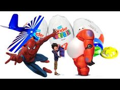 Kinder Eggs Surprise with Airplanes Spiderman and Big Hero 6 Baymax