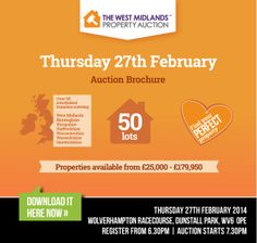 The West Midlands Property Auction  Thursday 27th February 2014 http://www.iam-sold.co.uk/public/wmpa%20catalogue_27th%20Feb_web.pdf