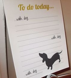 Dachshund notepad  things to do  walk the dog by WryAndGinger on Etsy, $6.00
