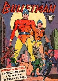 Bulletman and Bulletgirl, husband and wife!