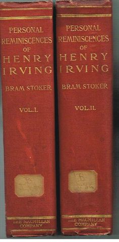 Reminiscences of Henry Irving by Bram Stoker 1906  Complete in 2 Vol 1st Ed book