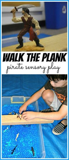 Walk the Plank  -- sensory and small world play for pirate lovin' kids!  9 MORE pirate sensory play ideas too!!  www.fun-a-day.com