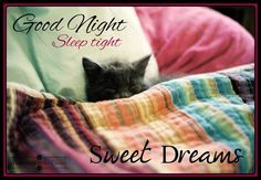 Good night sister, sleep tight. Sweet dreams