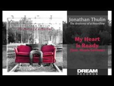 "Jonathan Thulin - ""My Heart Is Ready"" (ft Nicole Serrano)"