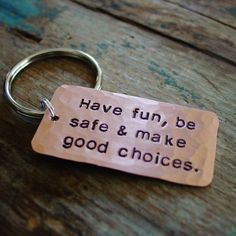 Graduation Gifts Discover Make Good Choices Keychain Son Gift Daughter Gift Hand Stamped Copper New Driver Teen Gift College 2020 Graduation Have Fun Be Safe Car For Teens, Cool Gifts For Teens, Birthday Gifts For Teens, Gifts For Girls, Gifts For Him, Happy Birthday, Girl Birthday, 50th Birthday, Cool Gift Ideas