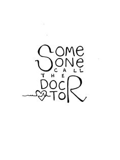Some Sone call the docR toR #catchGG XD