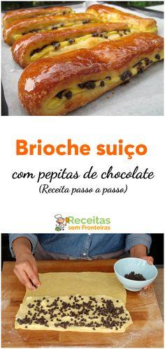 Brioche com pepitas de chocolate uma receita suíça deliciosa e fácil de fazer. Portuguese Desserts, Pie Cake, Sweet Bread, Hot Dog Buns, Food Inspiration, French Toast, Bakery, Food And Drink, Cookies