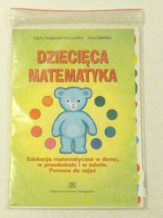 Gruszczyk-Kolczyńska Edyta, Zielińska Ewa - Dziecięca matematyka