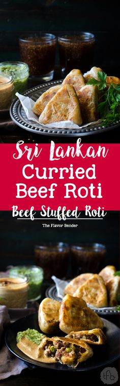 Curried Beef Roti - Now you can make snack sized Beef Stuffed Godhamba roti, a popular Sri Lankan snack, right at home. Spiced ground beef, wrapped in a thin soft roti and the perfect appetizer, game day snack or any party snack!
