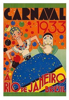 carnaval,carnival,rio de janeiro,bresil,brazil,brazilian,vintage world travel poster,renato ,samba,parade,vintage travel poster,retro,poster art,vintage advertising,vintage travel,