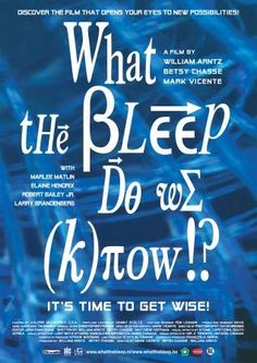 What the Bleep Do We Know is a 2004 docu-film that explores our beliefs and perceptions around whatever it is that is greater than we are. Watch with an open mind.