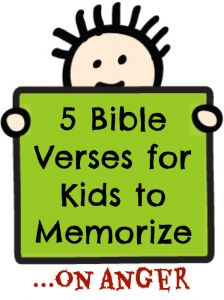 Looking for Bible verses for kids about the subject of anger. These are great texts for them to learn. Use them for family devotions and Bible memory.