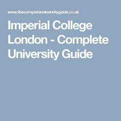 Imperial College London - Complete University Guide