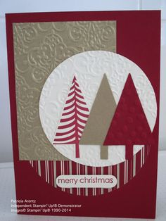 Christmas Card - using Stampin' Up Festival of Trees and Embellished Events Stamp Sets, Tree Punch, Lacey Brocade Embossing Folder, Be of Good Cheer DSP and Cherry Cobbler Cardstock