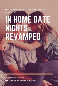 Date nights for when that babysitter cancels late minute. #mommyhood #mother #dates #datenight #inhomedating #relationships #coupleswithkids #marriage