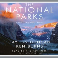 The National Parks: America's Best Idea by Dayton Duncan, http://www.amazon.com/dp/B002OFDGQO/ref=cm_sw_r_pi_dp_PHVevb14VKV1T
