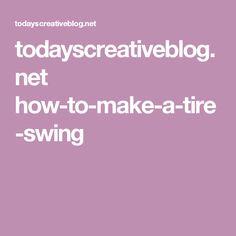 todayscreativeblog.net how-to-make-a-tire-swing