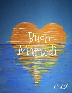 Buon Martedì Good Morning Good Night, Quote Of The Day, Neon Signs, Cards, Cristiani, Tuesday, Maps, Playing Cards