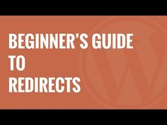 Learn how to handle WordPress redirects properly in this beginner's guide to creating 301 redirects in WordPress.