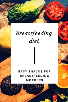 Breastfeeding Diet: Easy Snack Ideas For Breastfeeding Mothers.  Are you a breastfeeding mother looking to snack healthy. I have some easy snacks ideas for you to try. All these snacks use easily available ingredients from your fridge.