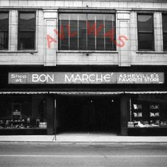Bon Marche will only be remembered by a few.