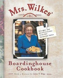 Mrs. Wilkes' Boardinghouse Cookbook, Recipes and Recollections from her Savannah Table:  A scrapbook-style cookbook from Savannah's most famous historic restaurant. Includes Mrs. Wilkes's most famous recipes for her fried chicken, biscuits, mashed sweet potatoes and banana pudding.