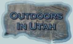 All things outdoors in Utah...hiking, skiing, camping.