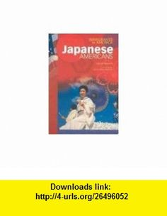 Japanese Americans (Immigrants in America (Chelsea House Paperback)) (9780791075104) Joanne Mattern, Daniel Patrick Moynihan , ISBN-10: 0791075109  , ISBN-13: 978-0791075104 ,  , tutorials , pdf , ebook , torrent , downloads , rapidshare , filesonic , hotfile , megaupload , fileserve