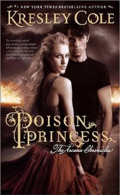Poison Princess by Kersley Cole - Book 1 in The Arcana Chronicles. (Click on image for review)