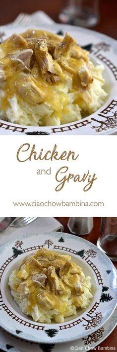 Chicken and Gravy  ciaochowbambina.com