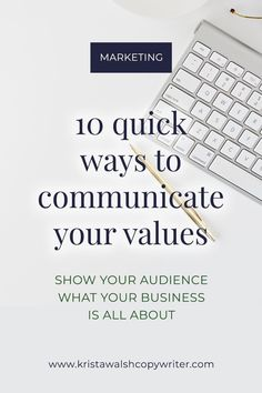 #marketing #kristawalsh Marketing tips for small businesses: learn how to communicate your values to your audience and show them what your business is all about. Social media marketing tips by Krista Walsh, website copywriter #copywriting