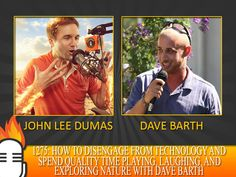 1275: How to disengage from technology and spend quality time playing, laughing, and exploring nature with Dave Barth