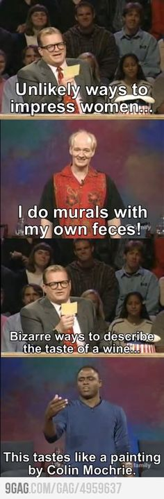 Whose Line :D I actually LOL at this! Now, I'm going to actually watch that show! :)